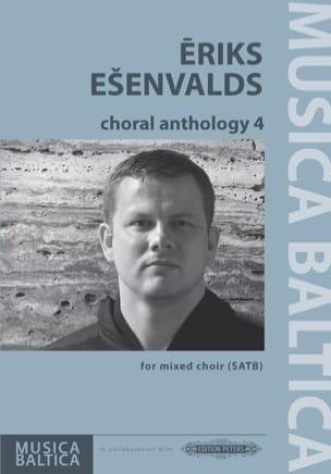 Choral Anthology 4 Eriks Esenvalds Partition Chœur - laflutedepan