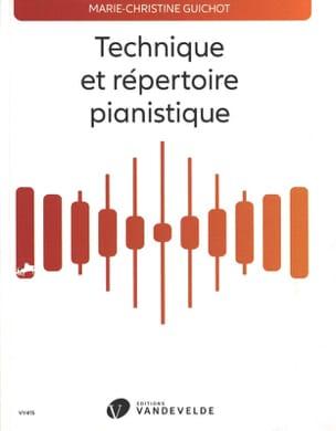 Marie-Christine Guichot - Technical and piano repertoire - Livre - di-arezzo.co.uk