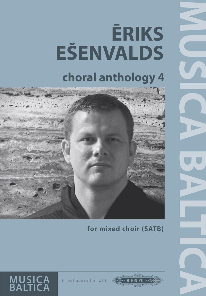 Choral Anthology 4 - Eriks Esenvalds - Partition - laflutedepan.com