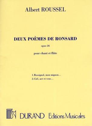 2 Poèmes de Ronsard Opus 26 ROUSSEL Partition laflutedepan