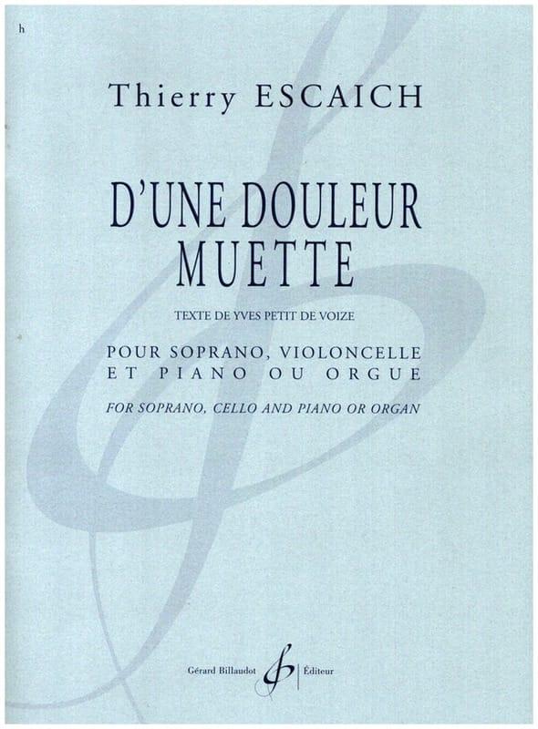 D'une douleur muette - Thierry Escaich - Partition - laflutedepan.com
