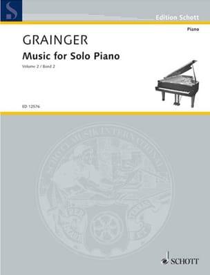 Music for Solo Piano, Volume 2 Percy Aldridge Grainger laflutedepan