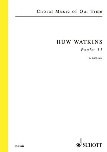 Psaume 11 - Huw Watkins - Partition - Chœur - laflutedepan.com