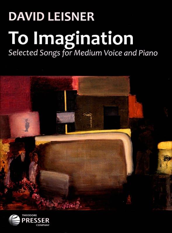 To Imagination - David Leisner - Partition - laflutedepan.com