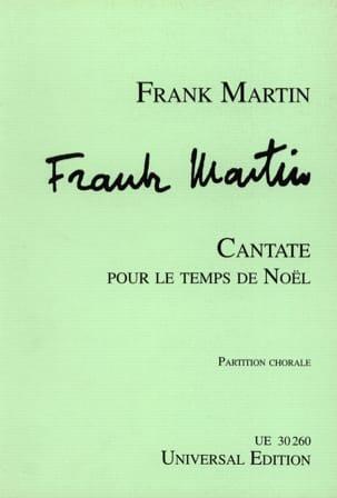 Cantate Pour le Temps de Noël. Choeur seul Frank Martin laflutedepan