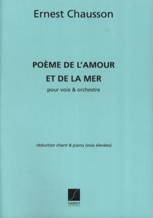 Poème de l'amour et la Mer Opus 19 Voix Haute CHAUSSON laflutedepan