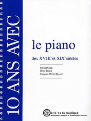 10 Ans Avec le Piano des 18 et 19èmes Siècles - laflutedepan.com