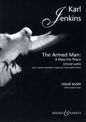 The Armed Man : A Mass for Peace Choral Suite laflutedepan