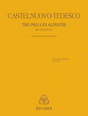Tre Preludi Alpestri Mario Castelnuovo-Tedesco Partition laflutedepan