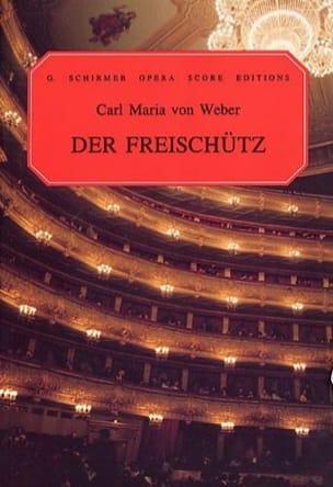 Der Freischutz Carl Maria von Weber Partition Opéras - laflutedepan