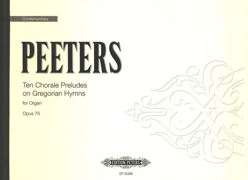 10 Chorale Prelude Op. 75 - Flor Peeters - laflutedepan.com