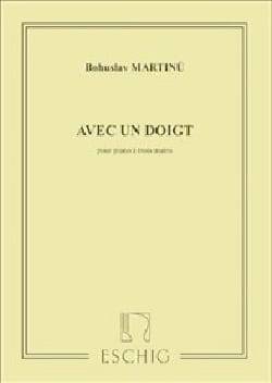 Avec un Doigt. Piano 3 Mains MARTINU Partition Piano - laflutedepan