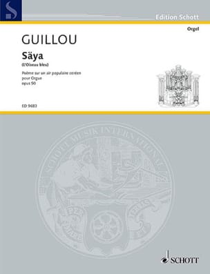 Säyâ Opus 50 Jean Guillou Partition Orgue - laflutedepan
