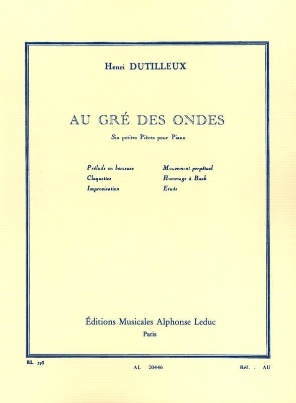 Au Gré des Ondes - DUTILLEUX - Partition - Piano - laflutedepan.com