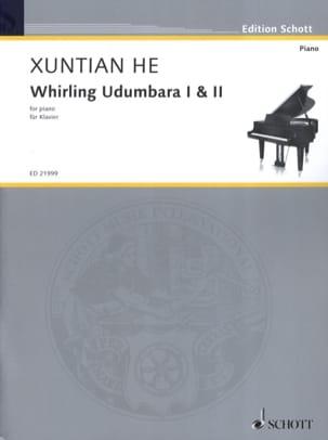 Whirling Udumbara 1 et 2 Xuntian He Partition Piano - laflutedepan