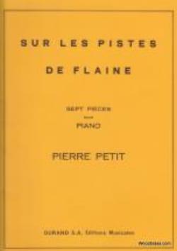Sur les Pistes de Flaine Pierre Petit Partition Piano - laflutedepan