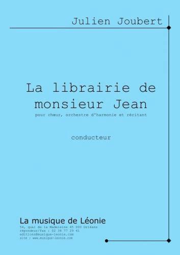 la librairie de Monsieur Jean - Choeur-Piano (3 voix mixtes) - laflutedepan.com