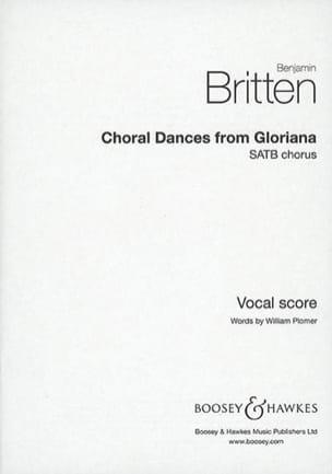 Choral Dances From Gloriana BRITTEN Partition Opéras - laflutedepan