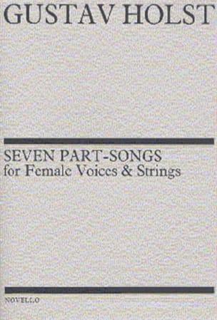 7 Part-Songs Opus 44 HOLST Partition Chœur - laflutedepan