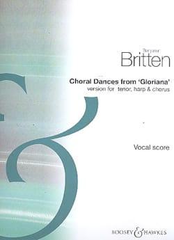 Choral Dances From Gloriana BRITTEN Partition Chœur - laflutedepan