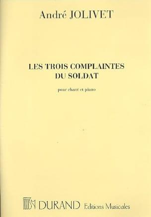 3 Complaintes Du Soldat André Jolivet Partition laflutedepan