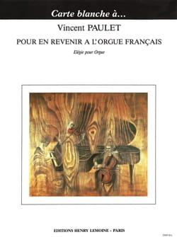 Pour en revenir à l'orgue français Vincent Paulet laflutedepan