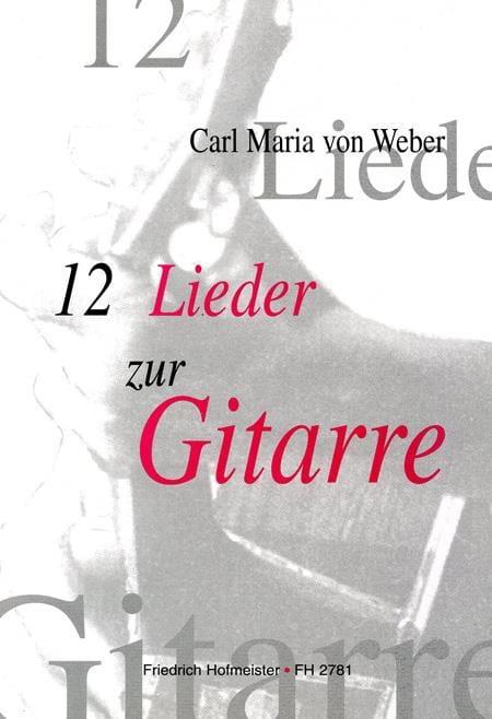 12 Lieder - Carl Maria von Weber - Partition - laflutedepan.com