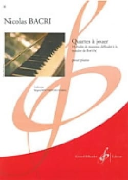Quartes A Jouer Nicolas Bacri Partition Piano - laflutedepan