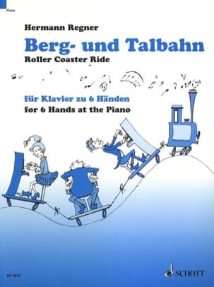 Berg- Und Talbahn. 6 Mains Hermann Regner Partition laflutedepan