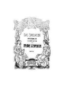 Das Spielwerk Franz Schreker Partition Opéras - laflutedepan