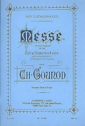 Messe N°6 Sol Majeur GOUNOD Partition Chœur - laflutedepan
