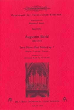 3 Pièces op. 7 Augustin Barié Partition Orgue - laflutedepan