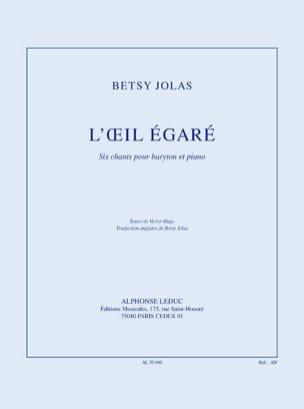 L'oeil Egaré Betsy Jolas Partition Mélodies - laflutedepan