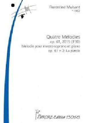 4 Mélodies op.61-2 - Florentine Mulsant - Partition - laflutedepan.com