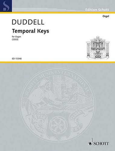 Temporal Keys - Joe Duddell - Partition - Orgue - laflutedepan.com