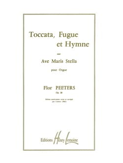 Toccata, Fugue & Hymne Opus 28 Flor Peeters Partition laflutedepan