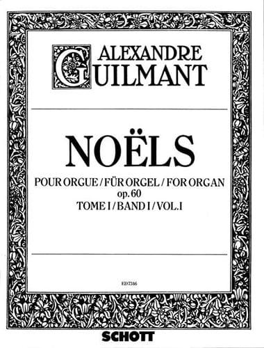 Noëls Volume 1 Opus 60 - Alexandre Guilmant - laflutedepan.be