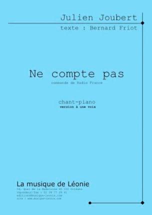 Ne Compte Pas Julien Joubert Partition Chœur - laflutedepan