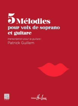 5 mélodies pour soprano et guitare - Partition - laflutedepan.com