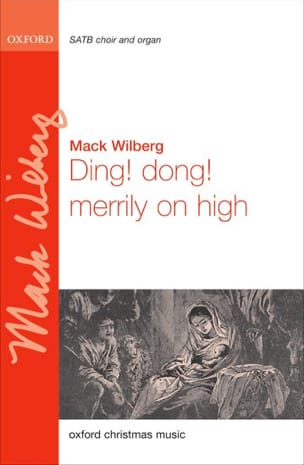 Ding Dong! Merrily on high Mack Wilberg Partition Chœur - laflutedepan
