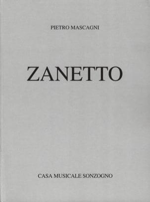 Zanetto Pietro Mascagni Partition Opéras - laflutedepan
