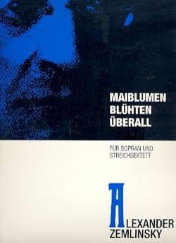 Maiblumen Bluhten Uberall - ZEMLINSKY - Partition - laflutedepan.com