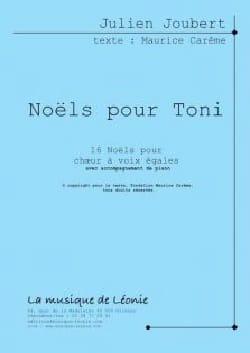 Noëls pour Toni Julien Joubert Partition Chœur - laflutedepan