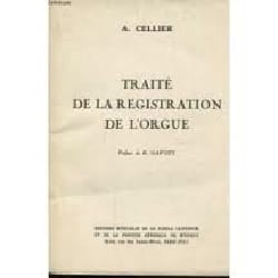 Traité de la Registration de L'orgue Alexandre Cellier laflutedepan