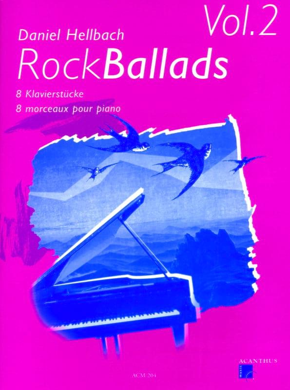 Rock Ballads Volume 2 - Daniel Hellbach - Partition - laflutedepan.com