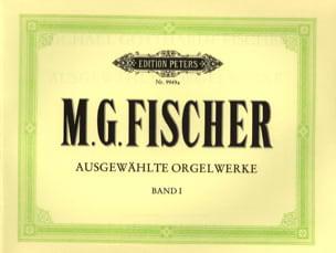 Ausgewählte Orgelwerke Volume 1 M.G. Fischer Partition laflutedepan