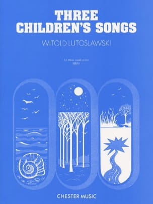 3 Chansons D'enfants LUTOSLAWSKI Partition Chœur - laflutedepan