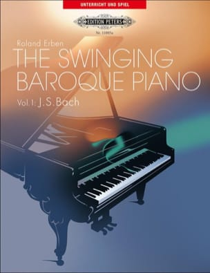The Swinging Baroque Piano Volume 1 BACH / ERBEN laflutedepan