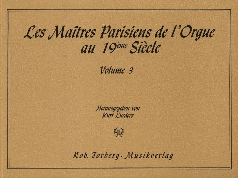 Les Maîtres Parisiens de L'orgue Volume 3 - laflutedepan.com