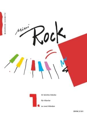 Mini Rock. Band 1 Manfred Schmitz Partition Piano - laflutedepan
